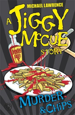 Jiggy McCue: Murder & Chips - Jiggy McCue 13 (Paperback)
