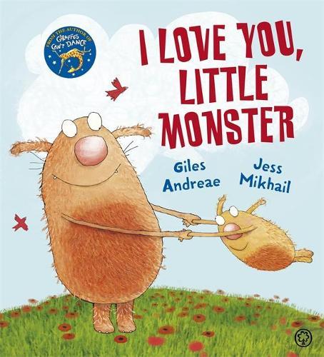 I Love You, Little Monster (Paperback)