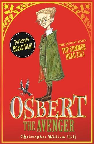 Tales from Schwartzgarten: Osbert the Avenger: Book 1 - Tales from Schwartzgarten (Paperback)