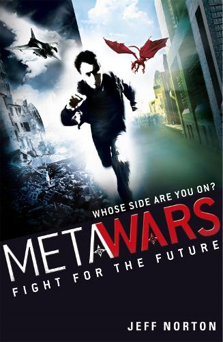 MetaWars: Fight for the Future: Book 1 - Metawars (Paperback)