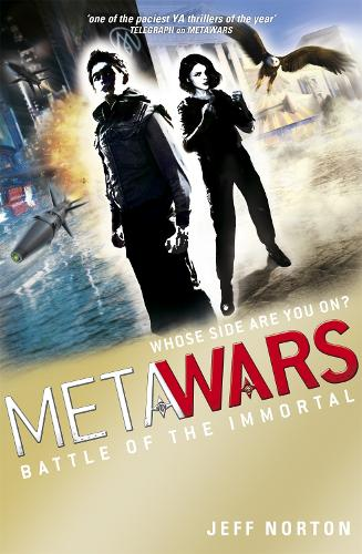 MetaWars: Battle of the Immortal: Book 3 - Metawars (Paperback)