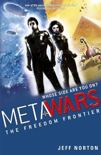 MetaWars: The Freedom Frontier: Book 4 - Metawars (Paperback)