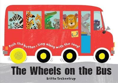 The Wheels on the Bus (Hardback)