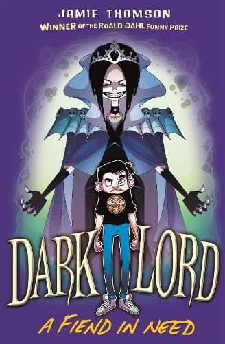 Dark Lord: A Fiend in Need: Book 2 - Dark Lord (Paperback)
