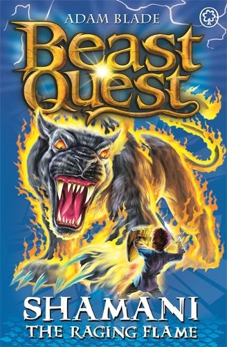 Beast Quest: Shamani the Raging Flame: Series 10 Book 2 - Beast Quest (Paperback)