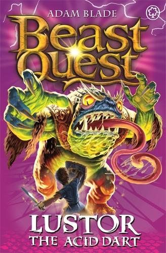 Beast Quest: Lustor the Acid Dart: Series 10 Book 3 - Beast Quest (Paperback)