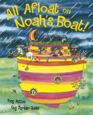 All Afloat on Noah's Boat (Board book)