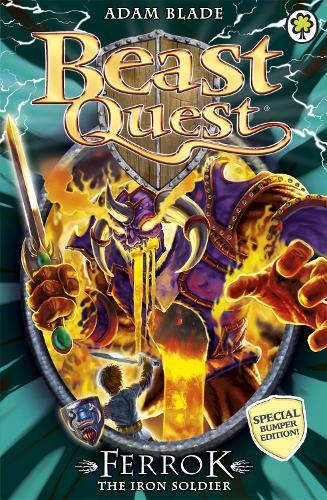 Beast Quest: Ferrok the Iron Soldier: Special 10 - Beast Quest (Paperback)