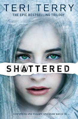 SLATED Trilogy: Shattered: Book 3 - SLATED Trilogy (Paperback)