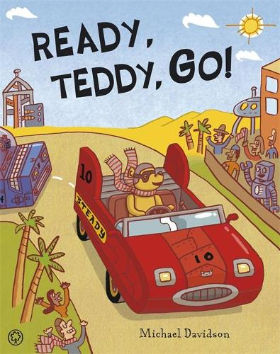Ready, Teddy, Go! (Hardback)
