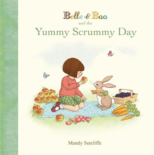 Belle & Boo and the Yummy Scrummy Day - Belle & Boo (Hardback)