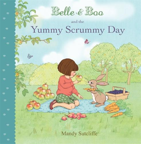 Belle & Boo and the Yummy Scrummy Day - Belle & Boo (Paperback)