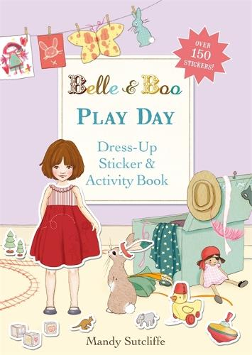 Belle & Boo: Play Day: A Dress-Up Sticker and Activity Book - Belle & Boo (Paperback)