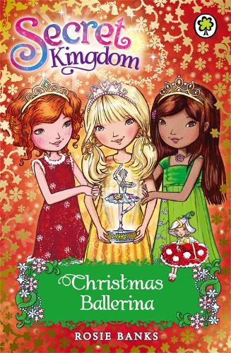 Secret Kingdom: Christmas Ballerina: Special 3 - Secret Kingdom (Paperback)