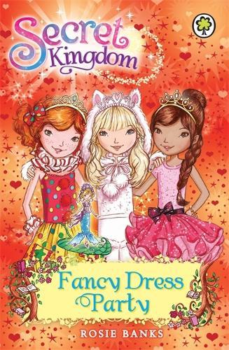 Secret Kingdom: Fancy Dress Party: Book 17 - Secret Kingdom (Paperback)