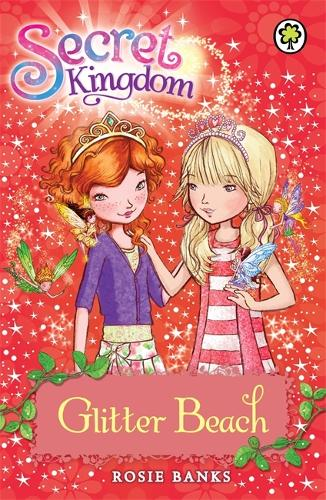 Secret Kingdom: Glitter Beach: Book 6 - Secret Kingdom (Paperback)