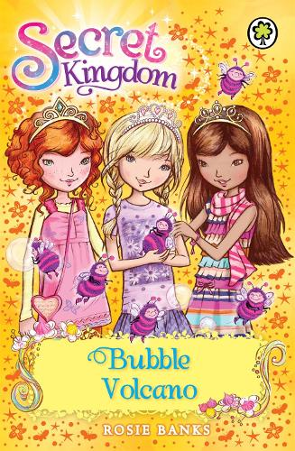 Secret Kingdom: Bubble Volcano: Book 7 - Secret Kingdom (Paperback)