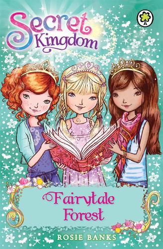 Secret Kingdom: Fairytale Forest: Book 11 - Secret Kingdom (Paperback)