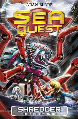 Sea Quest: Shredder the Spider Droid: Book 5 - Sea Quest (Paperback)