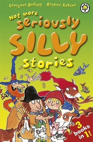 Not More Seriously Silly Stories! - Seriously Silly Stories (Paperback)