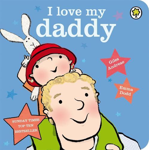 I Love My Daddy Board Book (Board book)