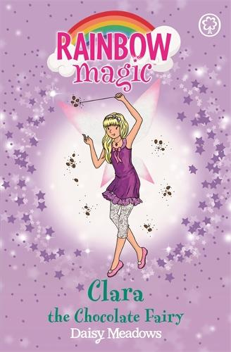 Rainbow Magic: Clara the Chocolate Fairy: The Sweet Fairies Book 4 - Rainbow Magic (Paperback)