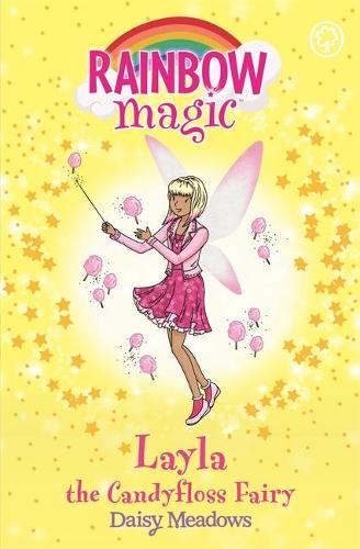 Rainbow Magic: Layla the Candyfloss Fairy: The Sweet Fairies Book 6 - Rainbow Magic (Paperback)