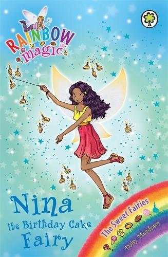 Rainbow Magic: Nina the Birthday Cake Fairy: The Sweet Fairies Book 7 - Rainbow Magic (Paperback)
