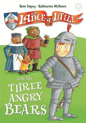 Sir Lance-a-Little and the Three Angry Bears: Book 2 - Sir Lance-a-Little (Paperback)