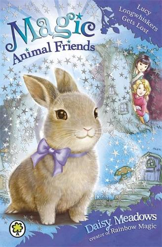 Magic Animal Friends: Lucy Longwhiskers Gets Lost: Book 1 - Magic Animal Friends (Paperback)