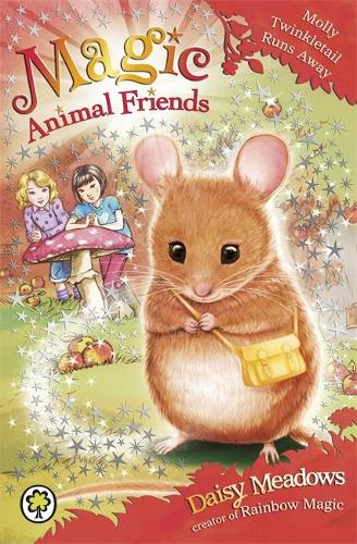 Magic Animal Friends: Molly Twinkletail Runs Away: Book 2 - Magic Animal Friends (Paperback)