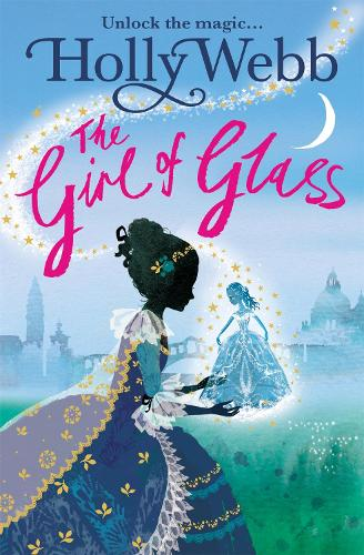 A Magical Venice story: The Girl of Glass: Book 4 - A Magical Venice story (Paperback)