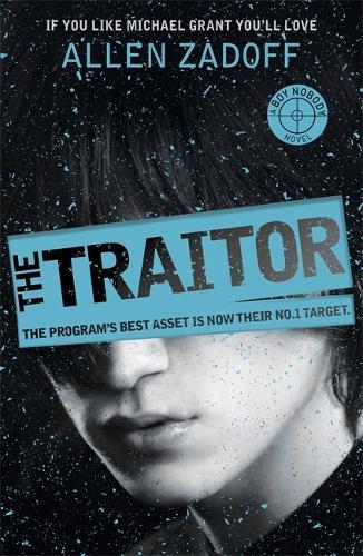 Boy Nobody: The Traitor: Book 3 - Boy Nobody (Paperback)