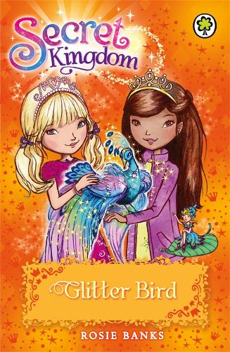 Secret Kingdom: Glitter Bird: Book 21 - Secret Kingdom (Paperback)