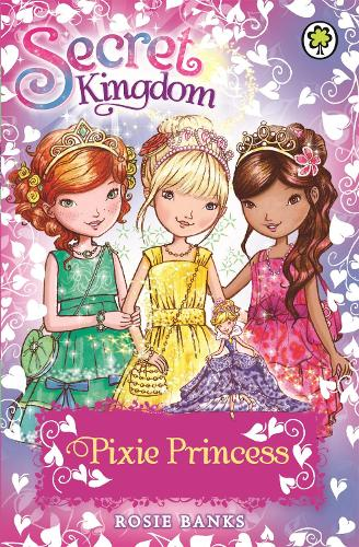 Secret Kingdom: Pixie Princess: Special 4 - Secret Kingdom (Paperback)