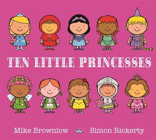 Ten Little Princesses - Ten Little (Paperback)