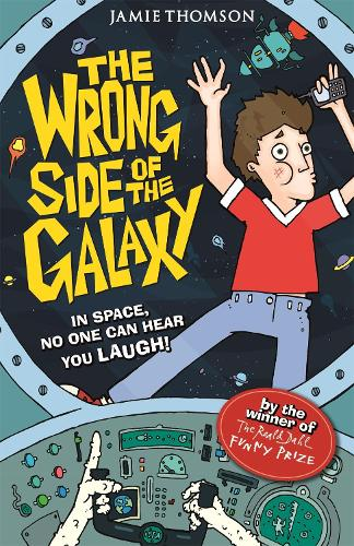 The Wrong Side of the Galaxy: Book 1 - The Wrong Side of the Galaxy (Paperback)