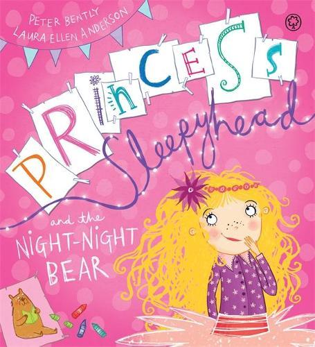 Princess Sleepyhead and the Night-Night Bear (Hardback)