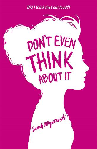 Don't Even Think About It: Book 1 (Paperback)