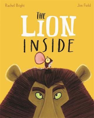 The Lion Inside (Hardback)