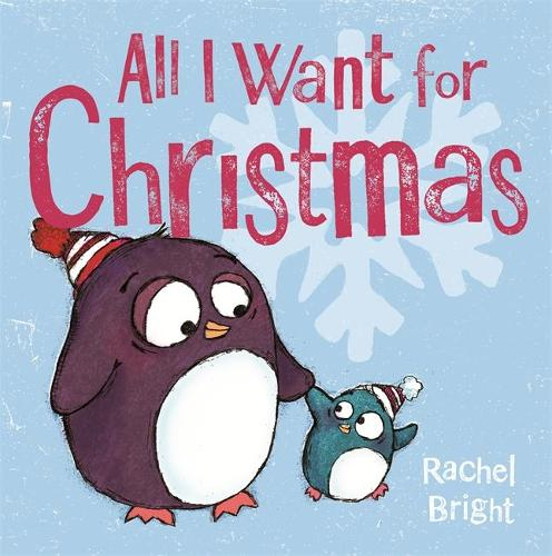All I Want For Christmas (Hardback)