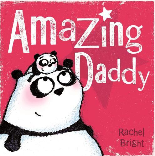 Amazing Daddy (Paperback)