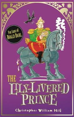 The Lily-Livered Prince: Book 3 (Hardback)