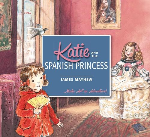Katie: Katie and the Spanish Princess - Katie (Paperback)