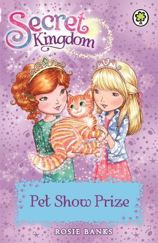 Secret Kingdom: Pet Show Prize: Book 29 - Secret Kingdom (Paperback)
