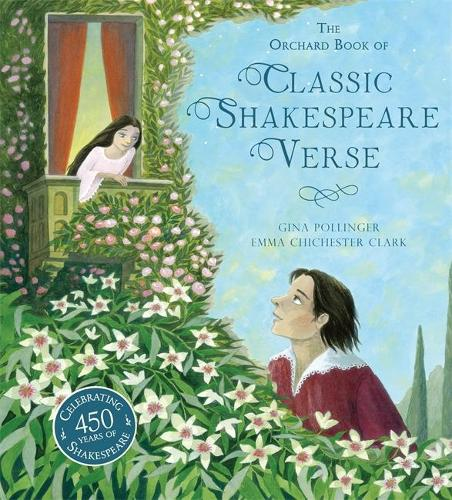 The Orchard Book of Classic Shakespeare Verse (Hardback)