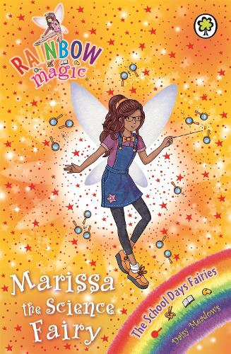 Rainbow Magic: Marissa the Science Fairy: The School Days Fairies Book 1 - Rainbow Magic (Paperback)