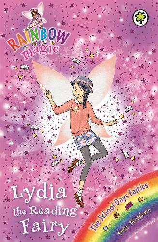 Rainbow Magic: Lydia the Reading Fairy: The School Days Fairies Book 3 - Rainbow Magic (Paperback)