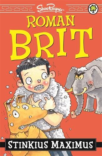Roman Brit: Stinkius Maximus: Book 3 - Roman Brit (Paperback)