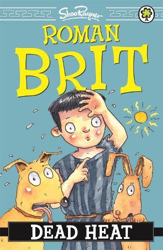 Roman Brit: Dead Heat: Book 6 - Roman Brit (Paperback)